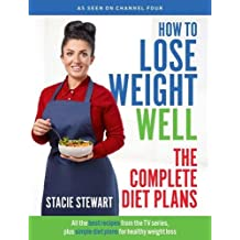 How to Lose Weight Well: The Complete Diet Plans