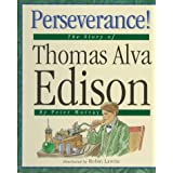 Perseverance: The Story of Thomas Alva Edison (Value Biographies) by Peter Murray (1997-09-02)