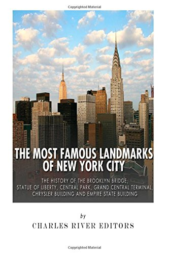 the-most-famous-landmarks-of-new-york-city-the-history-of-the-brooklyn-bridge-statue-of-liberty-cent