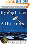 Eye of the Albatross: Visions of Hope...