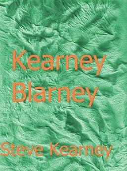 kearney blarney english edition ebook steve kearney. Black Bedroom Furniture Sets. Home Design Ideas