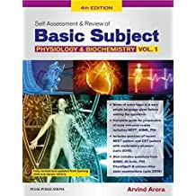 SELf ASSESSMENT AND REVIEW OF BASIC SUBJECTS VOL 1 (PHYSIOLOGY AND BIOCHEMISTRY) 2017