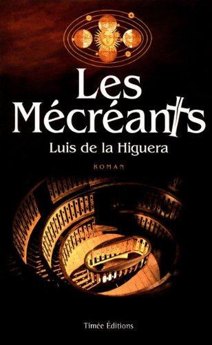 LES MECREANTS par Collectif