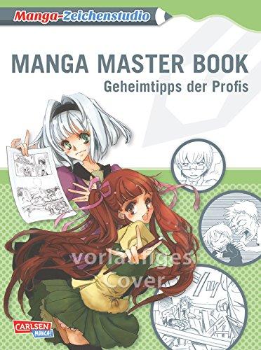 Manga Master Book: Geheimtipps der Profis
