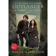 Outlander. A Viajante do Tempo – Livro 1