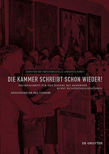 1933 Fine Art (Die Kammer schreibt schon wieder!: Das Reglement für den Handel mit moderner Kunst im Nationalsozialismus (Schriften der Forschungsstelle