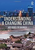 Understanding a Changing China: Key Issues for Business