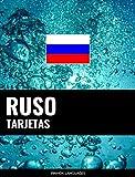 Tarjetas en ruso: 800 tarjetas importantes ruso-español y español-ruso