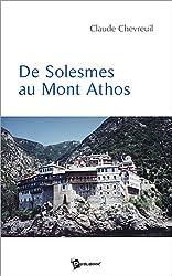 De Solesmes au Mont Athos