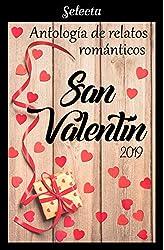 Descargar gratis Antología de relatos románticos. San Valentín 2019 en .epub, .pdf o .mobi