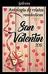 Antología de relatos románticos. San Valentín 2019 par Rivera