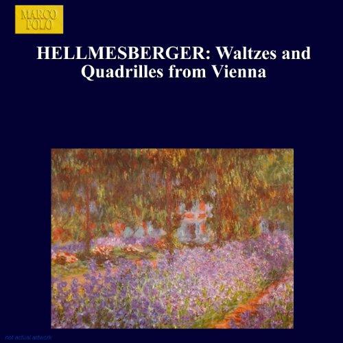 Hellmesberger: Waltzes And Qua...