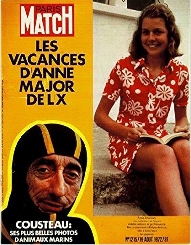 Paris Match n° 1215 du 19 Août 1972 - Anne Major de l'X, Cousteau, El Cordobès, Jeux Olympiques de Munich, le Mariage Onassis & Kennedy, Brigitte Bardot