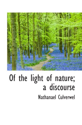 Of the light of nature; a discourse