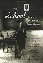 School: The Story of American Public Education