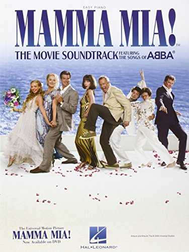 Mamma MIA!: The Movie Soundtrack Featuring the Songs of Abba (Easy Piano)