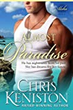 Front cover for the book Almost Paradise by Chris Keniston