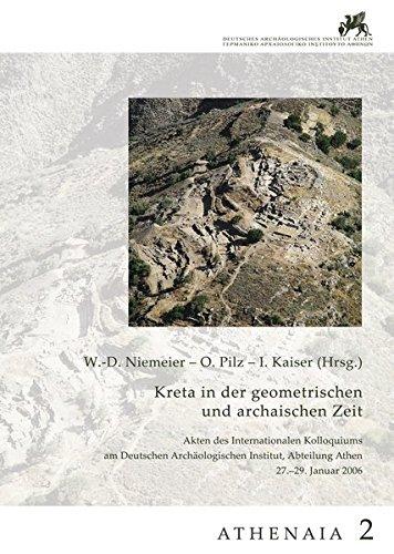 Athenaia: Kreta in der geometrischen und archaischen Zeit