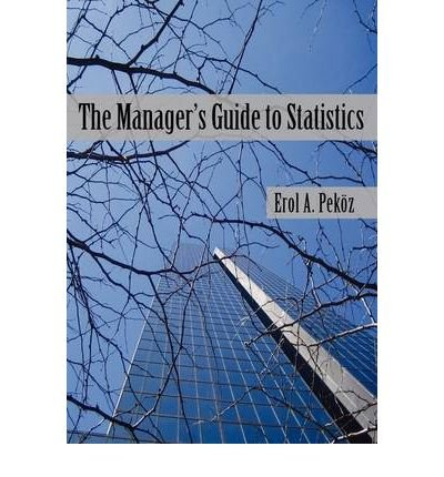 Download The Manager S Guide To Statistics By Pekoz Erol