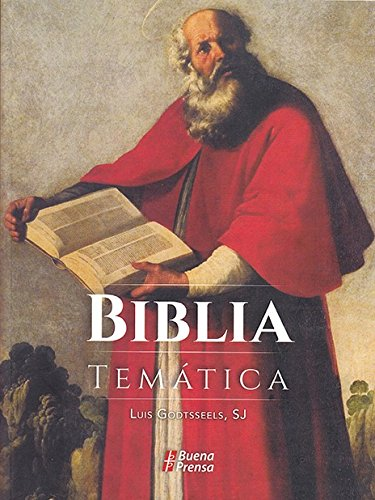 Biblia Tematica por Luis Godtsseels