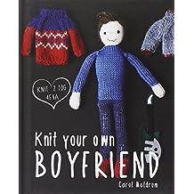 Knit Your Own Boyfriend by Carol Meldrum (2-Jan-2014) Hardcover
