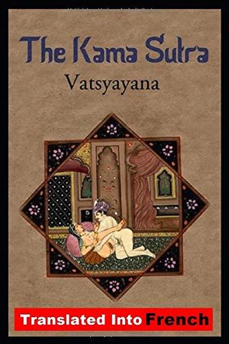 Kamasutra: traduit en français par  Indian Vatsayayana