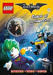 The LEGO® BATMAN MOVIE: Chaos in Gotham City (Activity book with exclusive Batman minifigure) (Lego® DC Comics)