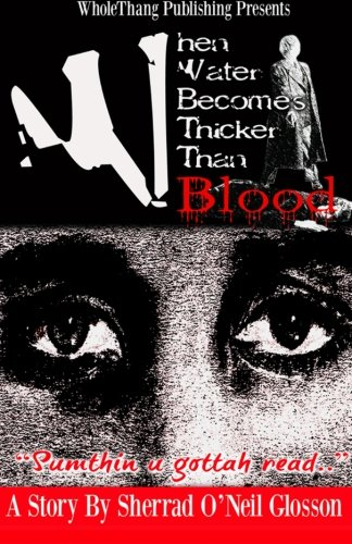 When Water Becomes Thicker Than Blood Cover Image