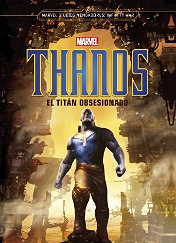 Thanos. El titán obsesionado: Narrativa (Marvel. Los Vengadores)