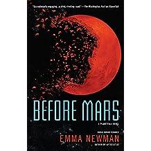 Before Mars (Planetfall Novel)
