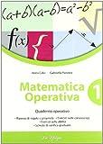 Matematica operativa. Per la Scuola media: 1