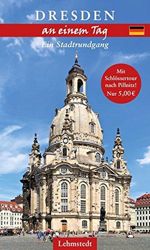 Dresden an einem Tag: Ein Stadtrundgang mit Schlössertour nach Pillnitz