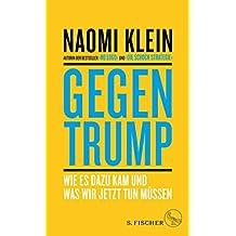 Gegen Trump: Der Aufstieg der neuen Schock-Politik und was wir jetzt tun können (German Edition)