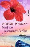 Insel der schwarzen Perlen: Roman (Hawaii-Romane, Band 2) - Noemi Jordan