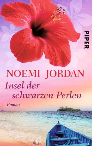 Insel der schwarzen Perlen: Roman (Hawaii-Romane, Band 2)