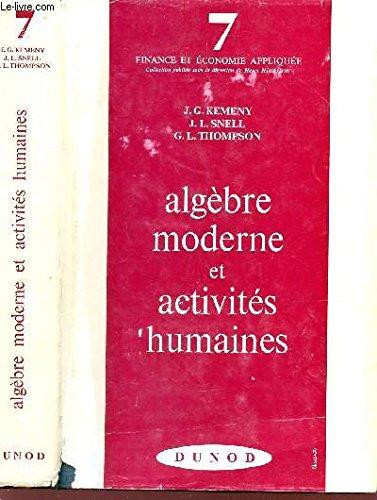 ALGEBRE MODERNE ET ACTIVITES HUMAINES / VOL. 7 DE