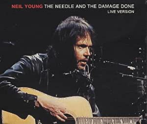 Needle and the damage done (live)