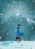 Edelweiss | Mayen, Cédric. Scénariste