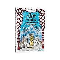 Le chat du cardinal , tome 1 : Au secours de Richelieu !  par Pascal Prévot