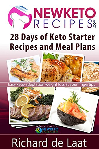 28 days of keto starter recipes and meal plans easy by richard de 28 days of keto starter recipes and meal plans easy by richard de laat pdf forumfinder Images