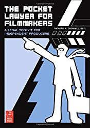 The Pocket Lawyer for Filmmakers: A Legal Toolkit for Independent Producers by Thomas A. Crowell (2007-03-05)
