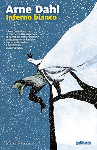 Inferno bianco (Le indagini di Sam Berger e Molly Blom)