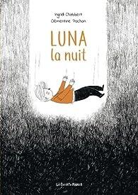 Luna la nuit par Ingrid Chabbert