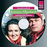 Reise Know-How Kauderwelsch AusspracheTrainer Kosovo-Albanisch (Audio-CD): Kauderwelsch-CD hier kaufen