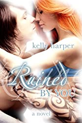 Ruined By You (The By You Series Book 1)