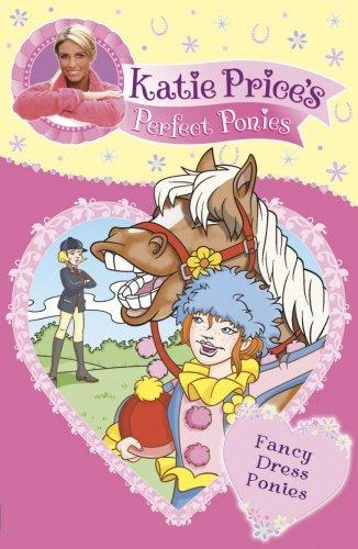 Katie Price's Perfect Ponies: Fancy Dress Ponies: Book 3 by Katie Price (2007-06-07)