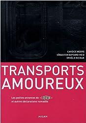 Les transports amoureux : Les petites annonces de Libération et autres déclarations nomades
