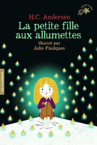 La petite fille aux allumettes par Hans Christian Andersen