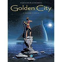 Golden City T01 : Pilleurs d'épaves