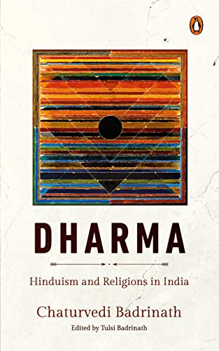Dharma: Hinduism and Religions in India